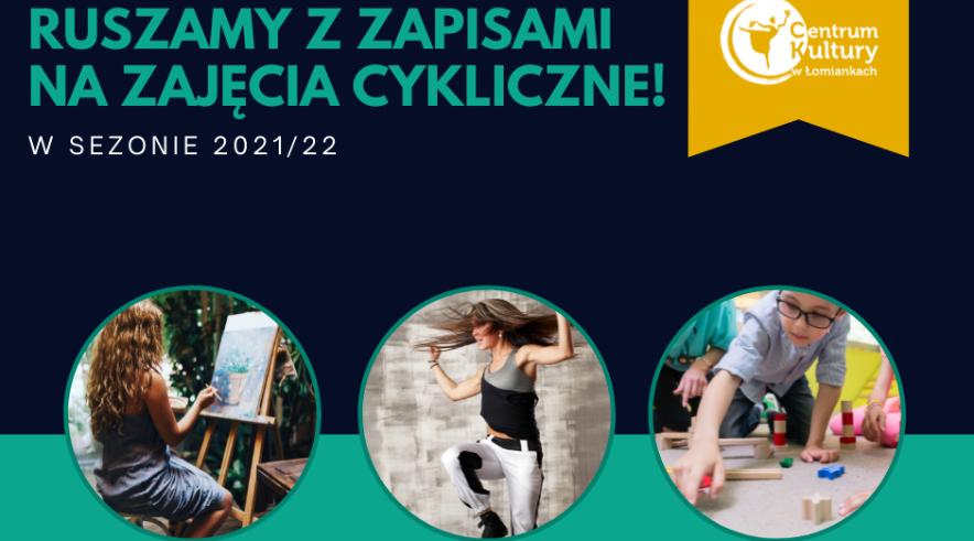 Zapisy na zajęcia cykliczne 2021/22!